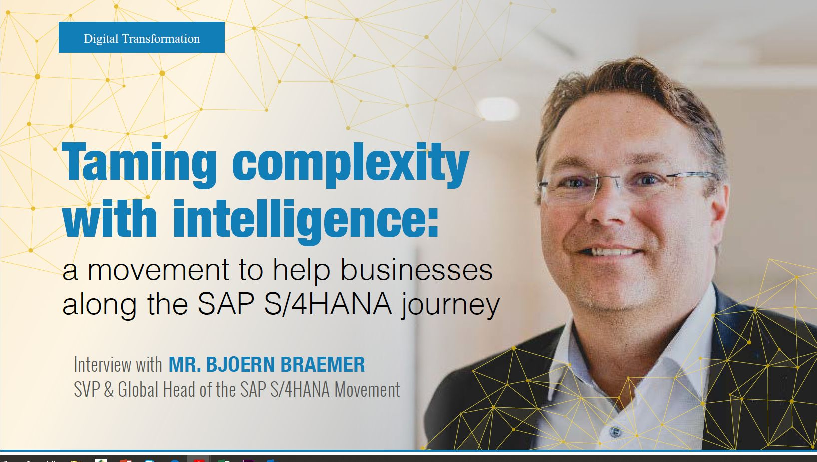 Interview With Event Chair: Bjoern Braemer, Senior Vice President and Global Head of SAP S/4HANA Movement, SAP